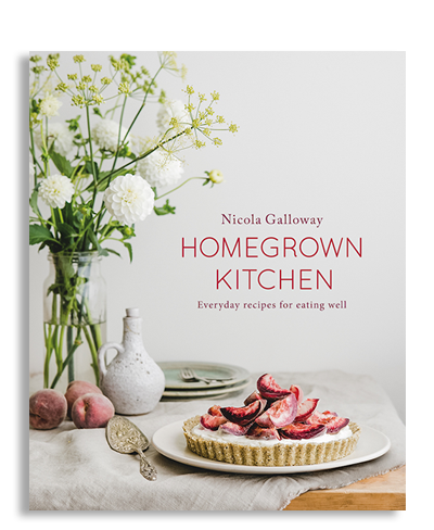 Homegrown Kitchen by Nicola Galloway